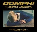 Träumst Du feat.Marta Jandová/Oomph!