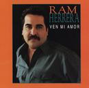 Ven Mi Amor/Ram Herrera