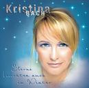 Sterne leuchten auch im Winter/Kristina Bach