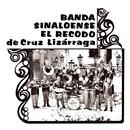 Banda Sinaloense El Recodo 1/Banda Sinaloense el Recodo de Cruz Lizárraga