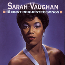 16 Most Requested Songs/Sarah Vaughan