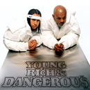 Young, Rich & Dangerous/Kris Kross