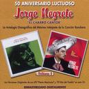 """50 Aniversario Luctuoso - Jorge Negrete """"El Charro Cantor"""" Vol. 2/Jorge Negrete"""