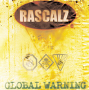Global Warning/Rascalz