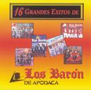 16 Grandes Exitos/Los Baron De Apodaca