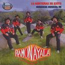 15 Norteñas De Exito Herencia Musical De/Ramón Ayala y Sus Bravos del Norte