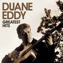 Greatest Hits/Duane Eddy