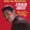 Vida De Bohemio/Javier Solís