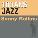 100 ans de jazz/Sonny Rollins