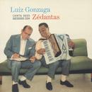 Luiz Gonzaga Canta Seus Sucessos Com Zé Dantas/Luiz Gonzaga
