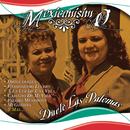 Mexicanisimo/Dueto Las Palomas