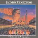 Visioni di Venezia/Rondò Veneziano