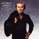 Still The Same Ole Me/George Jones