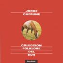 Folklore Del Sur/Jorge Cafrune