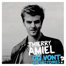 Où vont les histoires/Thierry Amiel