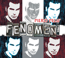 Fenomeni Deluxe Edition/Piero Pelù