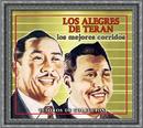 """Tesoros De Coleccion - Los Alegres De Teran """"Los Mejores Corridos""""/Los Alegres De Terán"""