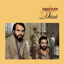 Detente/The Brecker Brothers