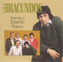 Homenaje A Eduardo Franco/Los Iracundos