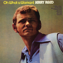 Oh What A Woman/Jerry Reed