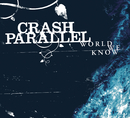 World We Know/Crash Parallel