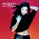 Désirs Contraires/Anggun