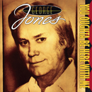 You Oughta Be Here With Me/George Jones