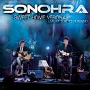 Sweet Home Verona/Sonohra