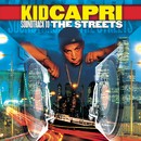 Soundtrack to the Streets/Kid Capri