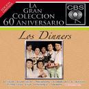 La Gran Colección del 60 Aniversario CBS - Los Dinners/Los Dinners