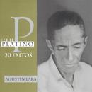Serie Platino/Agustín Lara