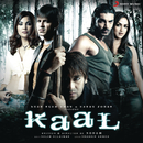 Kaal (Original Motion Picture Soundtrack)/Salim-Sulaiman