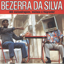 Alô Malandragem Maloca o Flagrante/Bezerra Da Silva