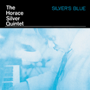 Silver's Blue/Horace Silver
