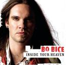 Inside Your Heaven/Bo Bice
