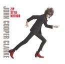 Zip Style Method/John Cooper Clarke