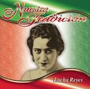 Nuestra Tradición/Lucha Reyes
