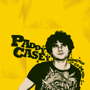 Addicted to Company, Pt. 1/Paddy Casey