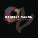 Quanto tempo e ancora/Ornella Vanoni