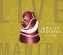 Live Mantra/Monjes Budistas