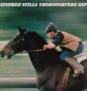 Thoroughfare Gap/Stephen Stills