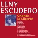 Chante La Liberté/Lény Escudero