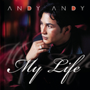 Andy Andy...My Life/Andy Andy