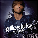 On s'évite (Radio Edit)/Gilles Luka