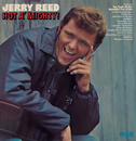 Hot A' Mighty/Jerry Reed