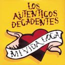 Mi Vida Loca/Los Autenticos Decadentes