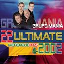 22 Ultimate Merengue Hits 2002/Grupo Mania