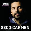 2200 Carmen/Isam B med band