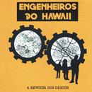 A Revolta Dos Dandis/Engenheiros Do Hawaii