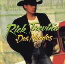 Dos Mundos/Rick Treviño